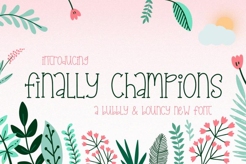 finally-champions-font-bouncy-fonts-playful-fonts-kids-fonts