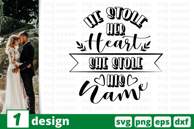 1-he-stole-her-heart-she-stole-his-name-wedding-quotes-cricut-svg