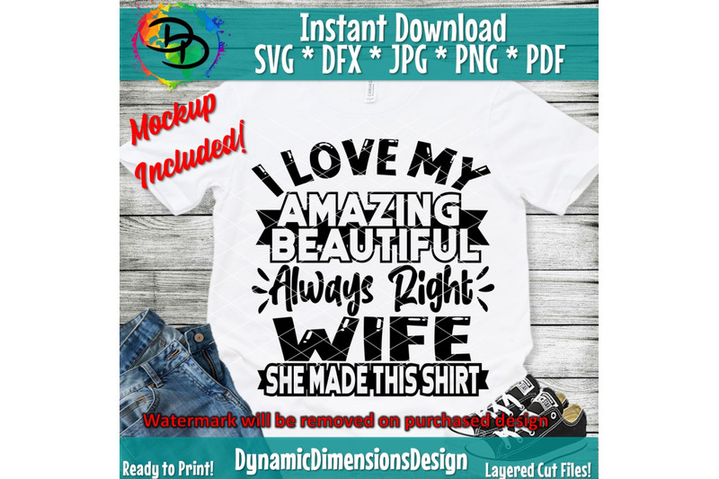 Download I Love My Wife svg, Always Right, Cameo Cricut, Funny Dad ...
