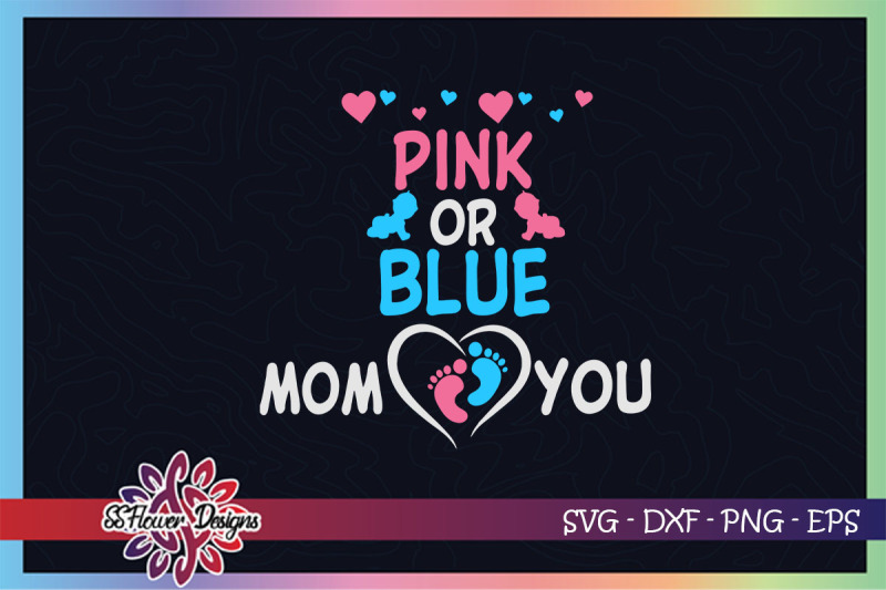 pink-or-blue-mom-loves-you-svg-gender-reveal-svg-mom-svg