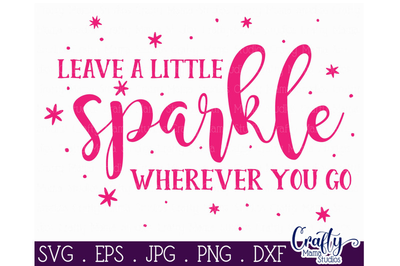 born-to-sparkle-girl-power-svg-leave-a-little-sparkle-wherever-you