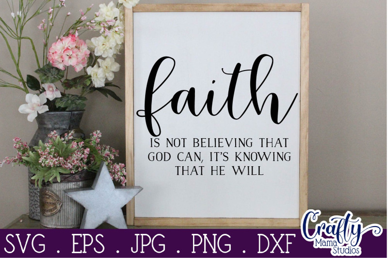 faith-svg-inspirational-svg-christian-svg-knowing-that-god-will