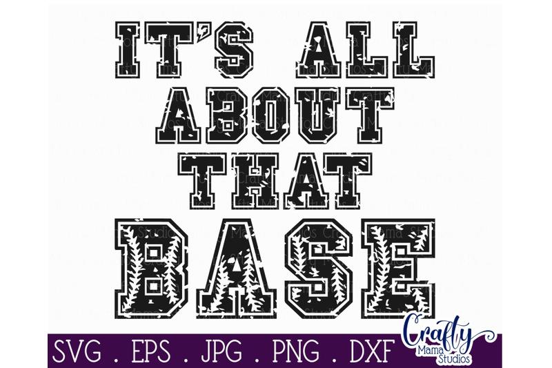 all-about-that-base-baseball-grunge-cut-file