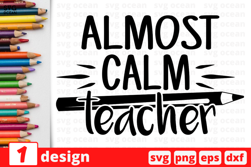 1-almost-calm-teacher-teacher-nbsp-quotes-cricut-svg