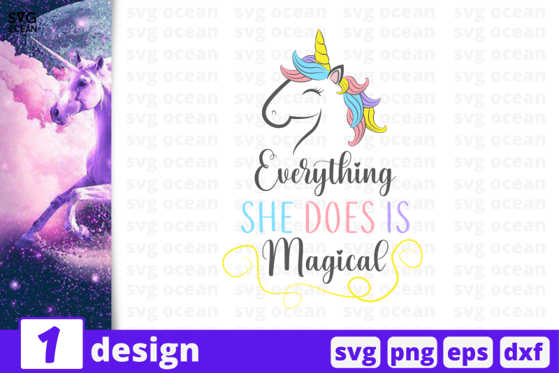 1-everything-she-does-is-magical-unicorn-nbsp-quotes-cricut-svg