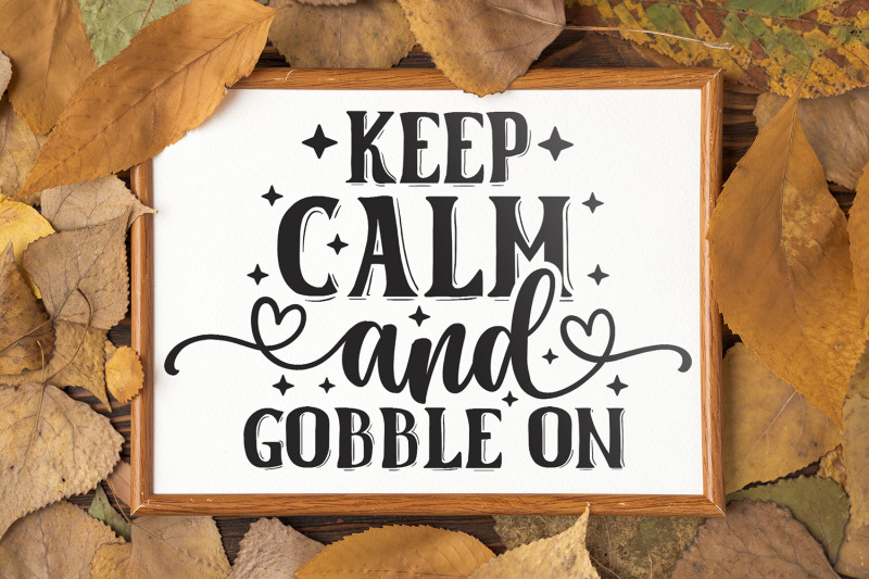 keep-calm-and-gobble-on-thanksgiving-svg-dxf-eps-png-pdf
