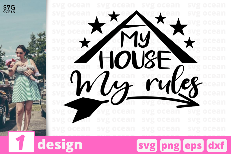 1-my-house-my-rules-motherhood-quotes-cricut-svg