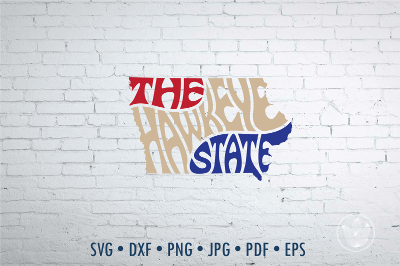 the-hawkeye-state-word-art-iowa-svg-dxf-eps-png-jpg-cut-file