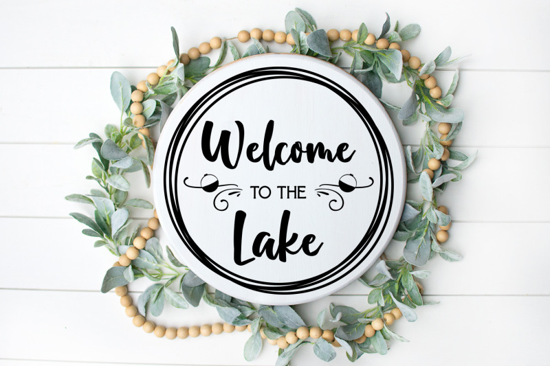 welcome-to-the-lake-svg-digital-file