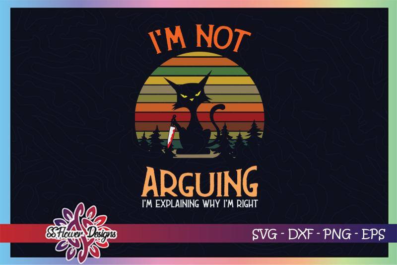 retro-funny-cat-with-knife-svg-i-039-m-not-arguing-svg-i-039-m-explaining-svg