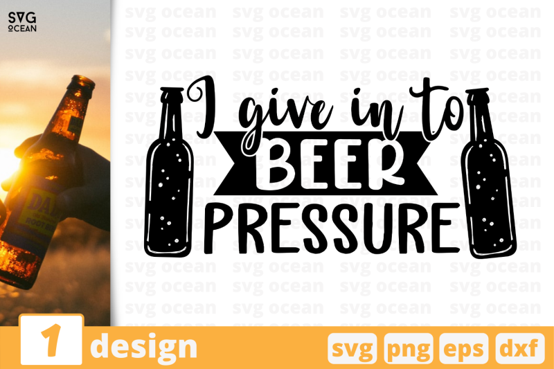 i-give-in-to-beer-pressure-nbsp-beer-quote
