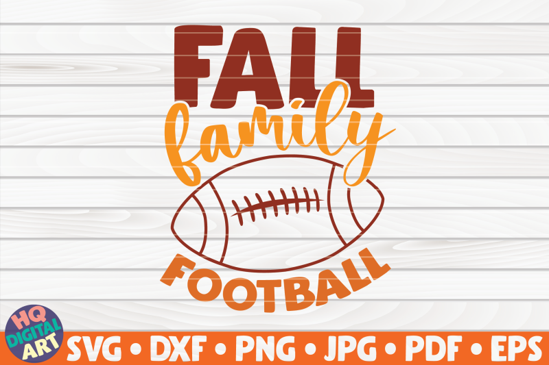 fall-family-football-svg-fall-quote
