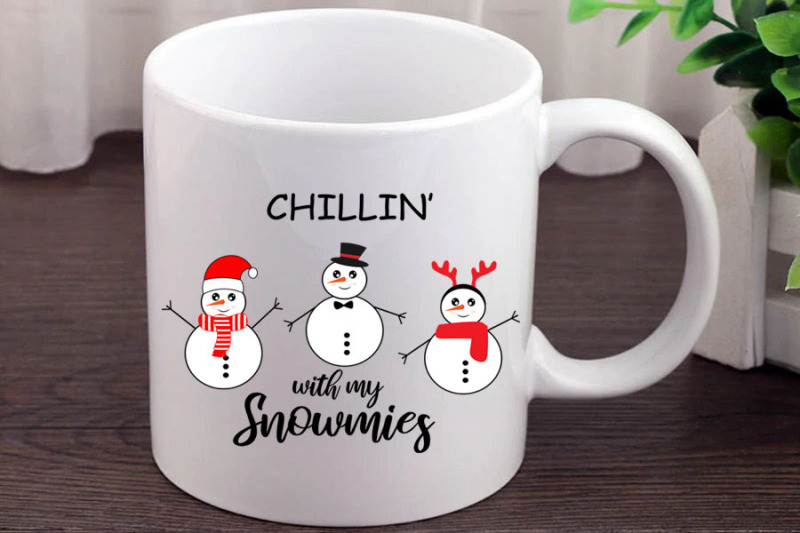 chillin-with-my-snowmies-svg-christmas-svg-funny-christmas-snowman