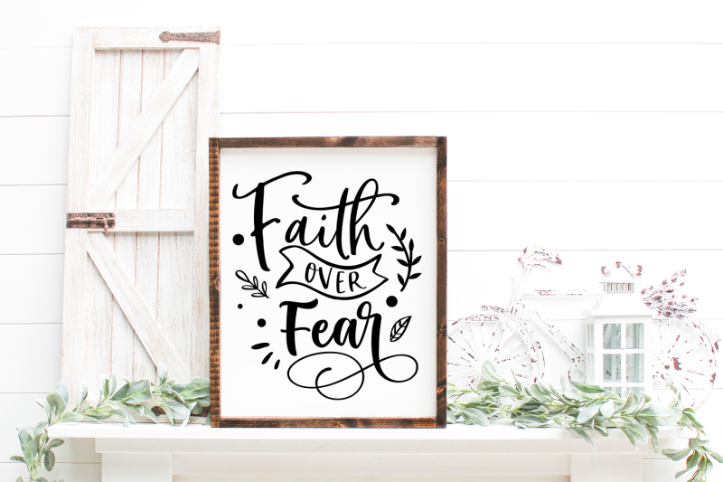 faith-over-fear-svg-cut-file-inspirational-svg-quote