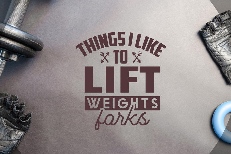 things-i-like-to-lift-weights-forks-workout-svg-cut-file