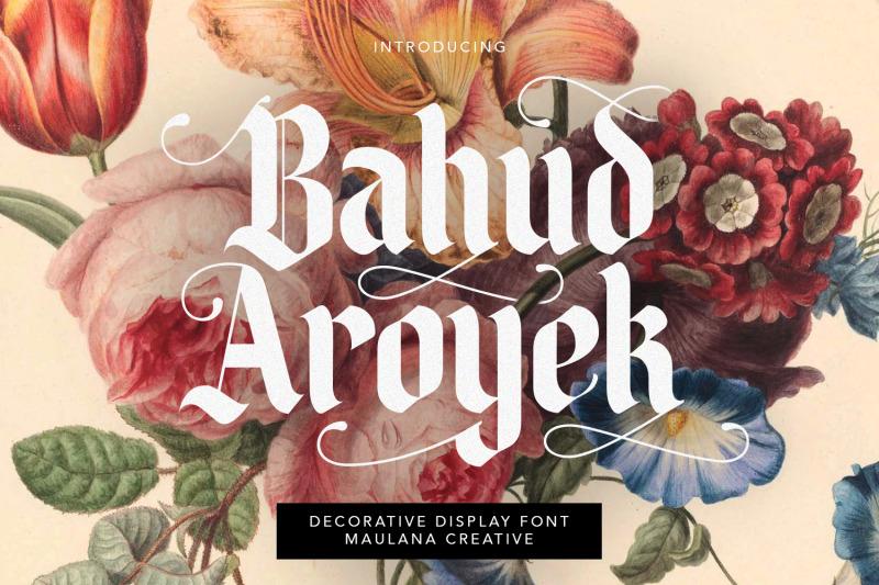 bahud-aroyek-decorative-display-font-blackletter