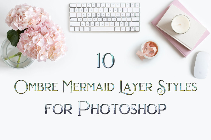 10-ombre-mermaid-layer-styles-for-photoshop