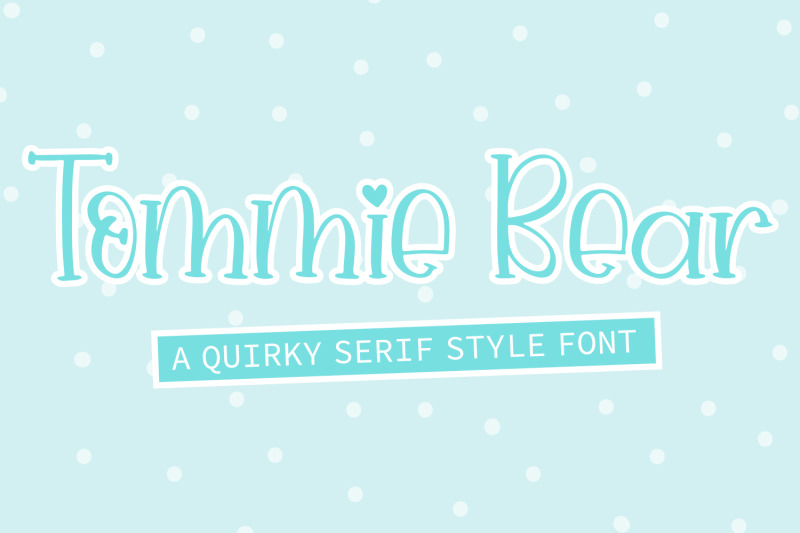 tommie-bear-a-quirky-serif-style-font