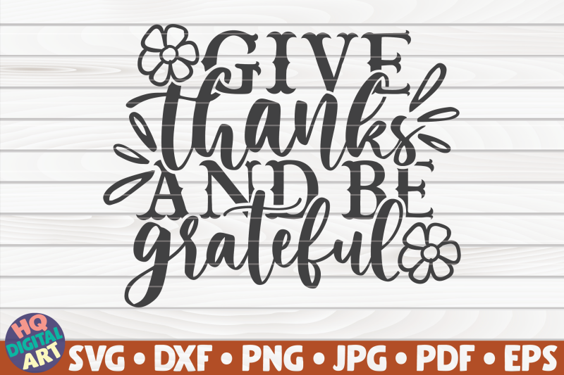 give-thanks-and-be-grateful-svg-thanksgiving-quote