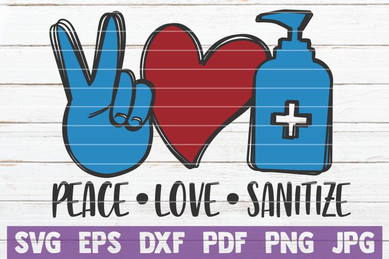 peace-love-sanitize-svg-cut-file