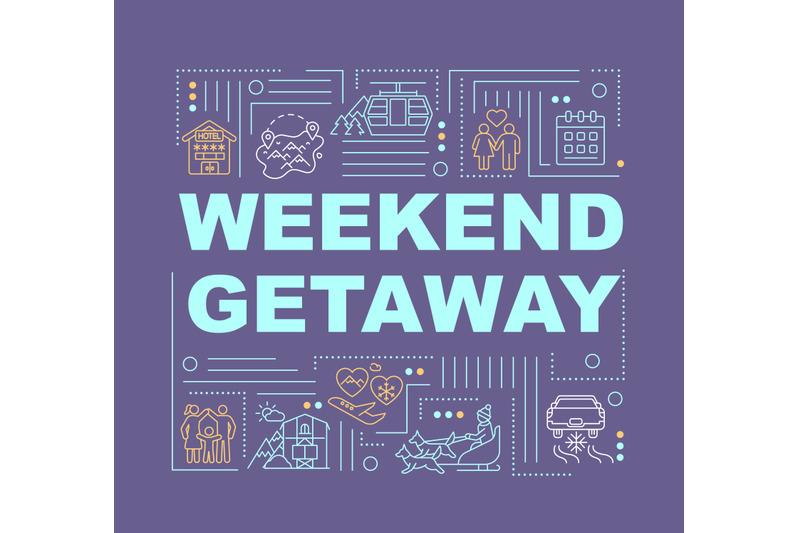 weekend-getaway-word-concepts-banner