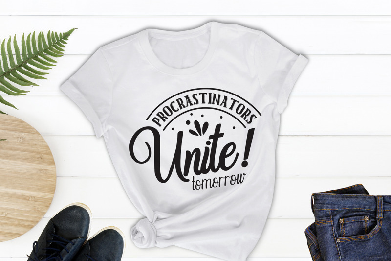 sarcastic-svg-procrastinators-unite-tomorrow-funny-svg