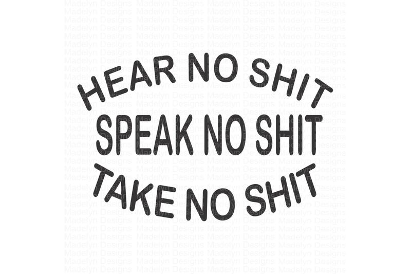 hear-no-sh-speak-no-sh-take-no-sh