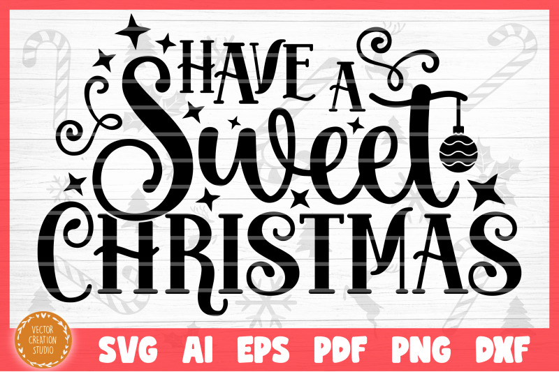 have-a-sweet-christmas-svg-cut-file