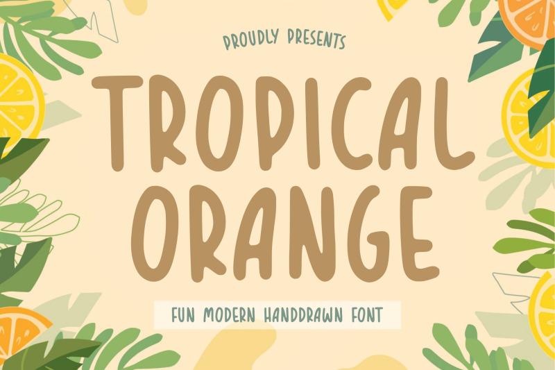 tropical-orange-fun-modern-handdrawn-font