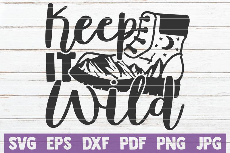 keep-it-wild-svg-cut-file