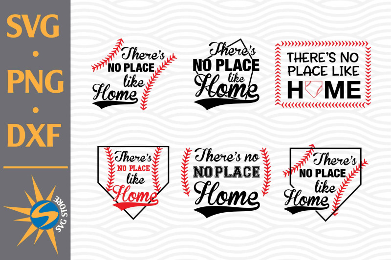 there-is-no-place-like-home-svg-png-dxf-digital-files-include