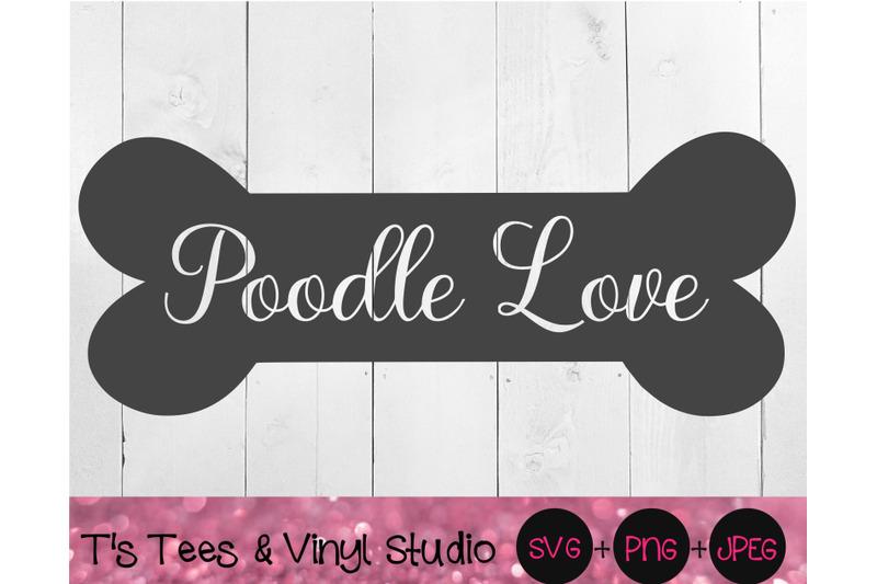 poodle-svg-bone-svg-dog-bone-svg-poodle-love-svg-dog-svg-knockout