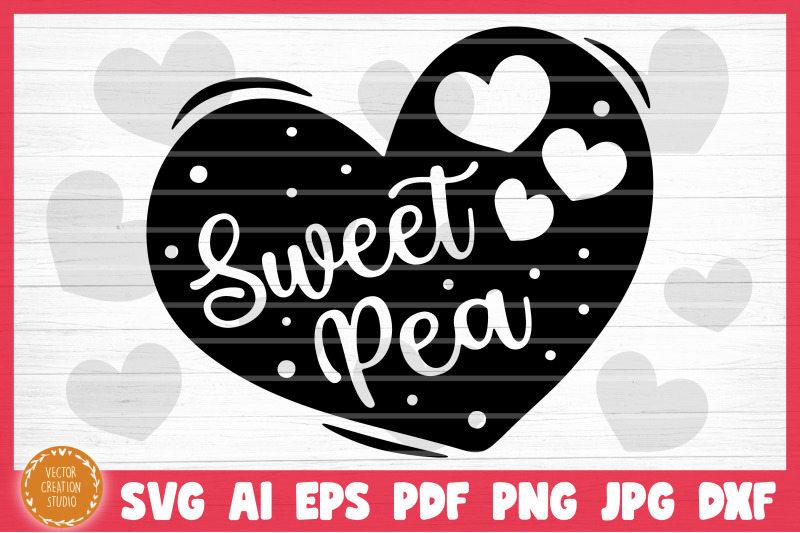 sweet-pea-conversation-heart-valetine-039-s-day-svg-cut-file