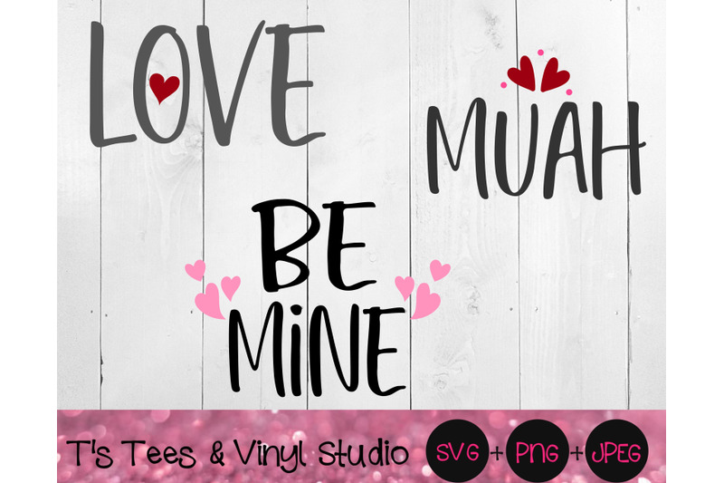 valentine-039-s-day-love-svg-muah-png-be-mine-perfect-for-wood-block-s