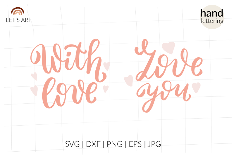 love-you-svg-with-love-svg-valentines-day-svg-valentine-svg-hand-le