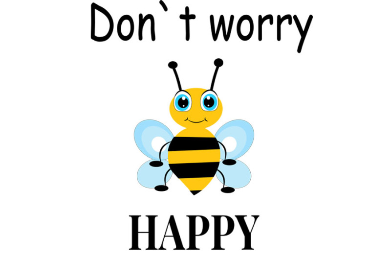 bee-svg-cute-bee-svg-bee-clip-art-bee-svg-design-don-t-worry-be-ha
