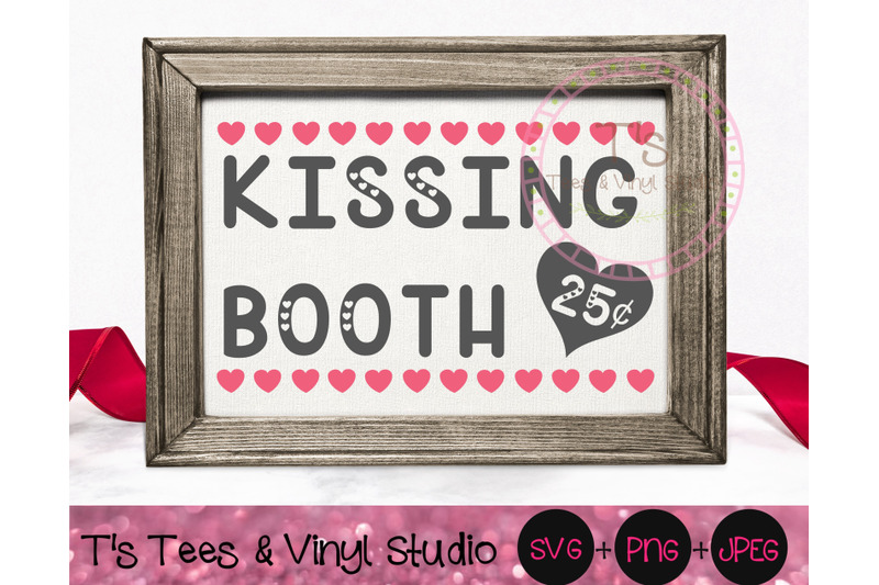 kissing-booth-svg-valentine-039-s-day-valentine-kisses-png-25-cents-k