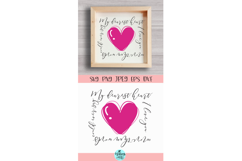 my-dearest-heart-wood-sign-svg-valentines-day-wood-sign-svg