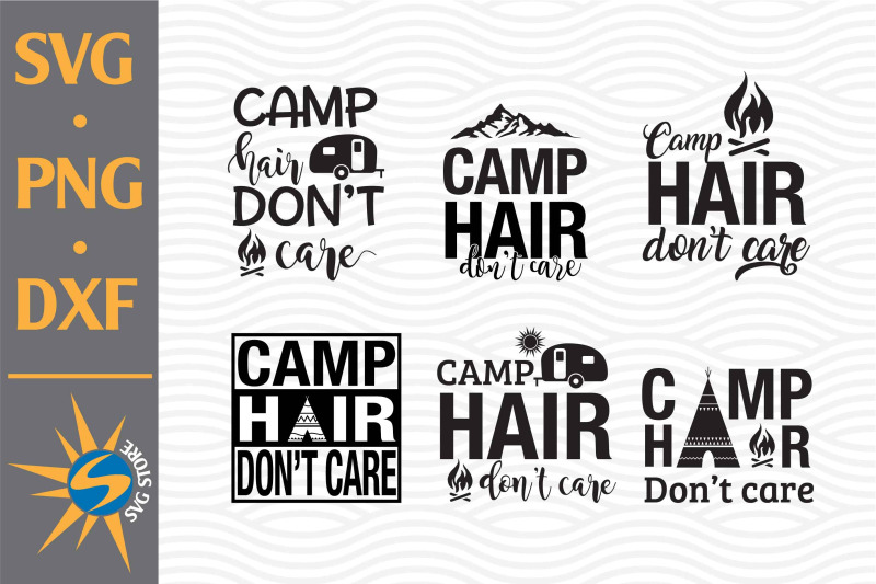 camp-hair-don-039-t-care-svg-png-dxf-digital-files-include