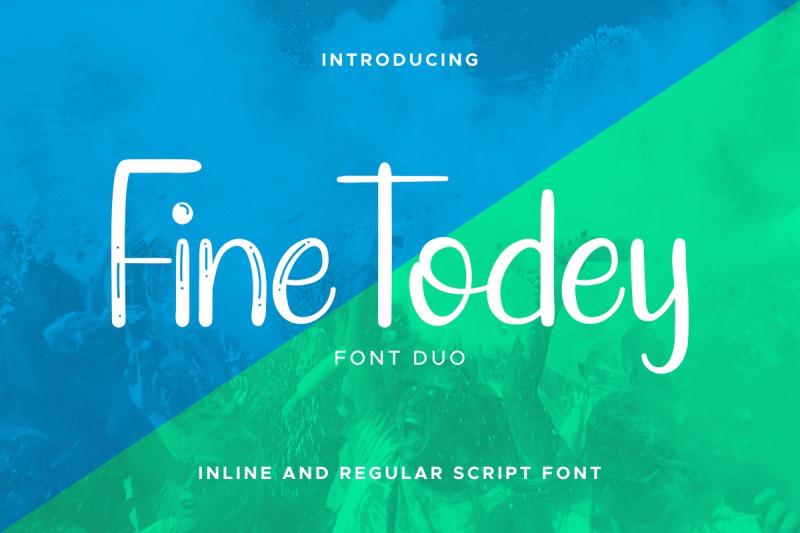 fine-todey