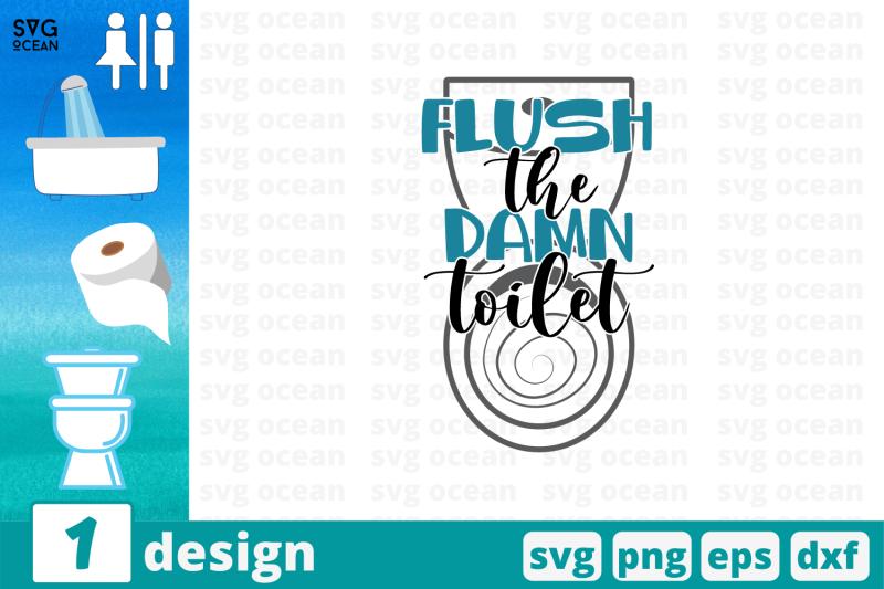 flush-the-damn-toilet-svg-cut-file