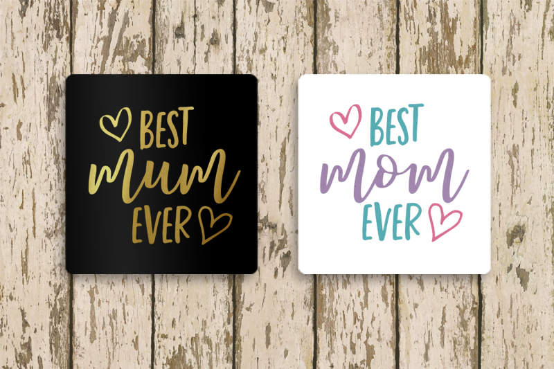 best-mom-or-mum-ever-svg-png-dxf-eps