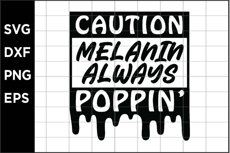 melanin-always-poppin-svg