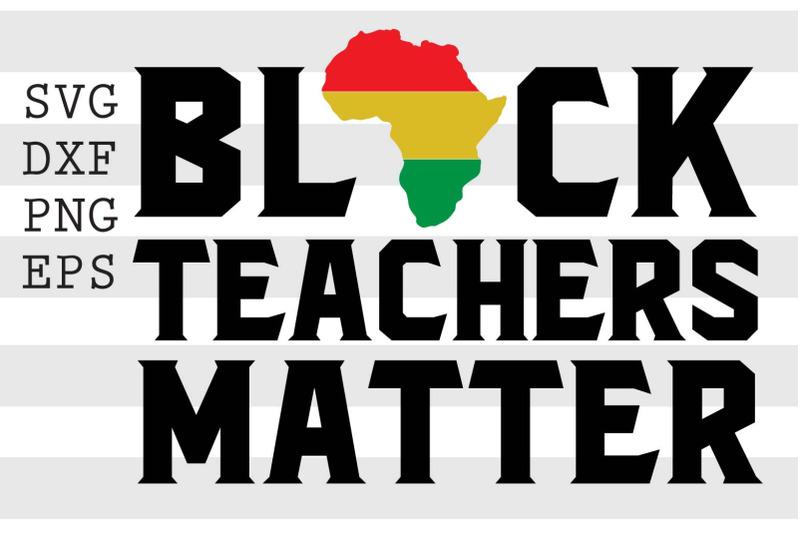 black-teachers-matter-svg