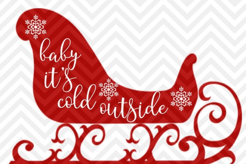 baby-it-s-cold-outside-svg-and-dxf-cut-file-png-download-file-cricut-silhouette