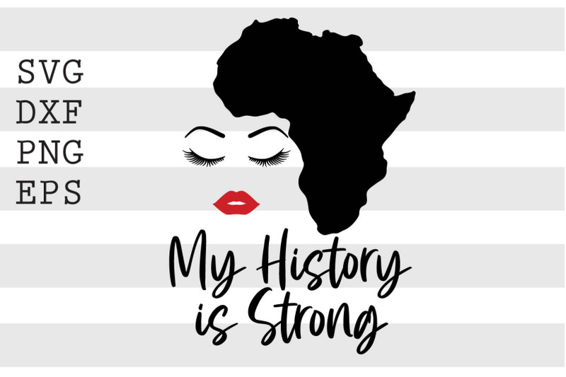 my-history-is-strong-svg