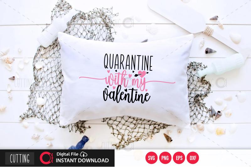 quarantine-with-my-valentine-svg