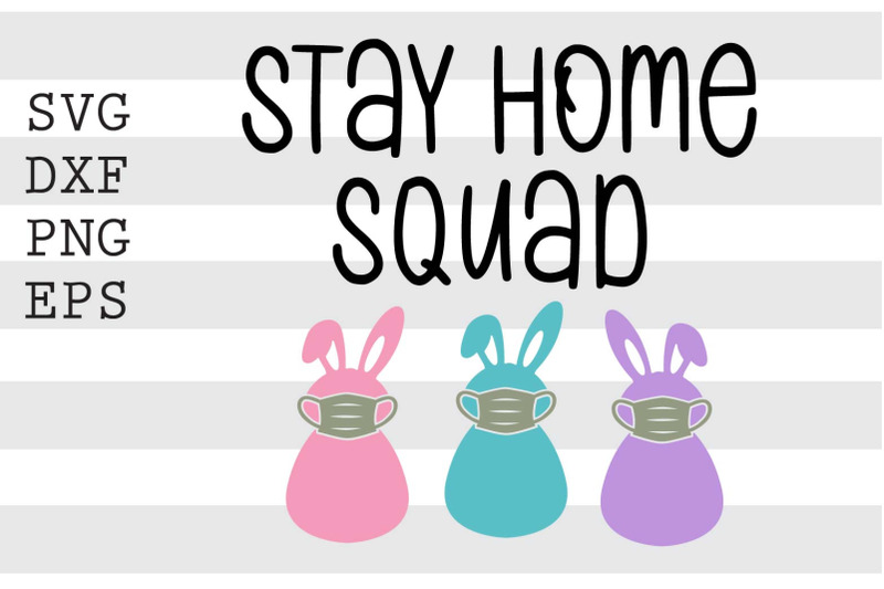 stay-home-squad-svg