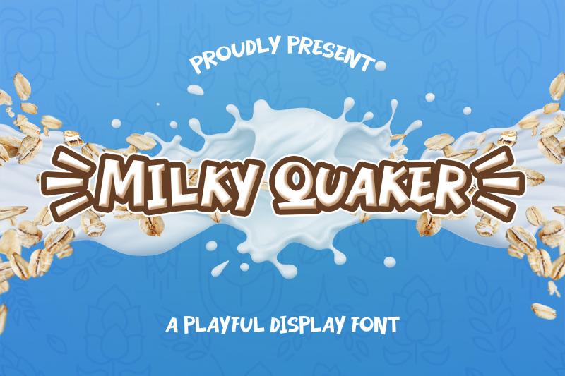 milky-quaker