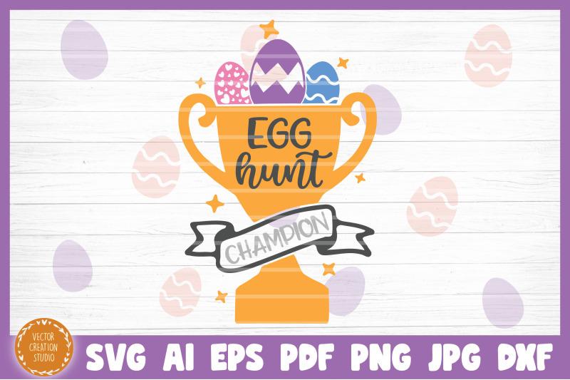 egg-hunt-champion-easter-svg-file